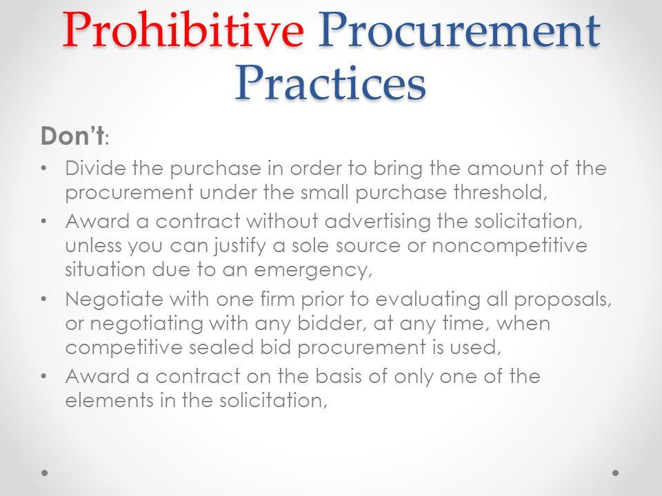 Prohibitive Procurement Practices