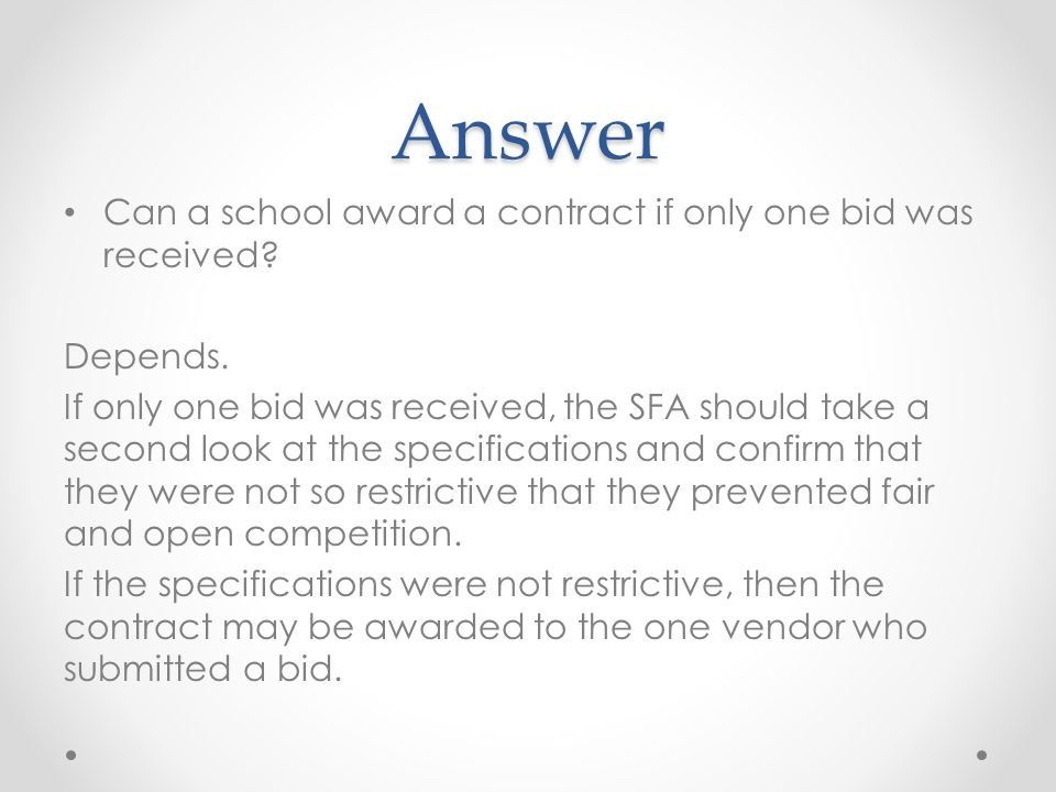 Answer Can a school award a contract if only one bid was received