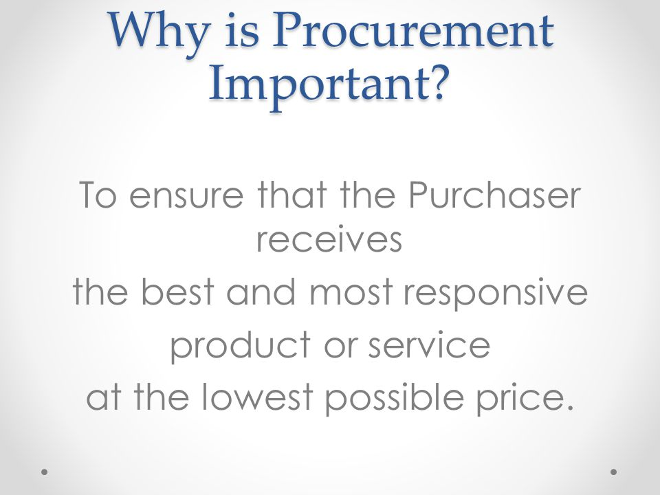 Why is Procurement Important