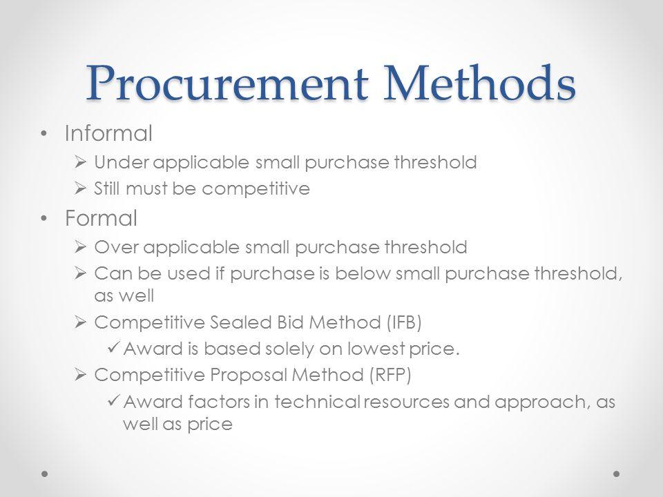 Procurement Methods Informal Formal