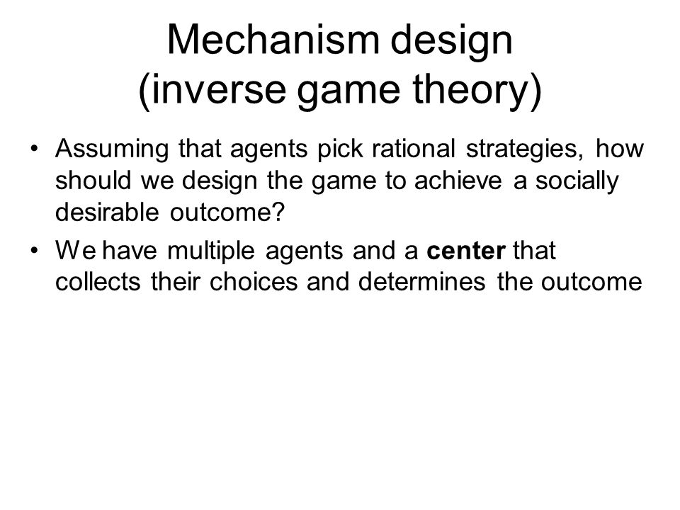 Mechanism design (inverse game theory)