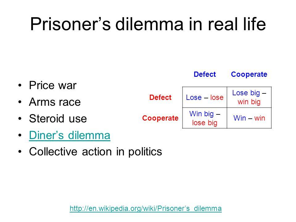 Prisoner's dilemma in real life