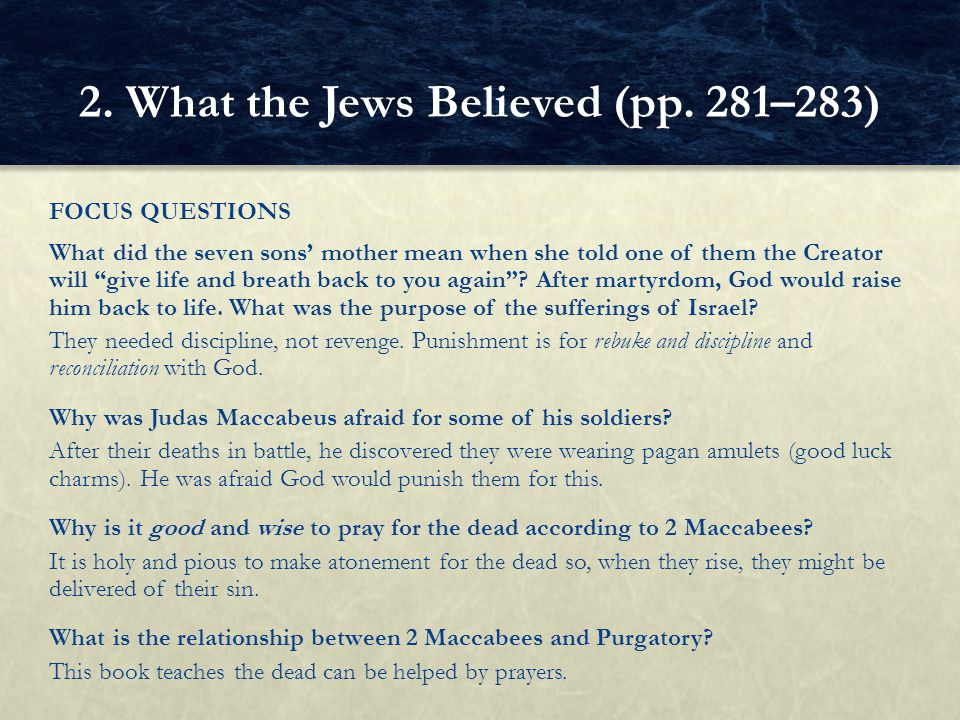 2. What the Jews Believed (pp. 281–283)
