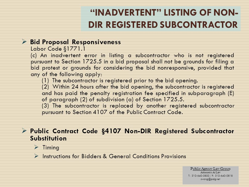 INADVERTENT LISTING OF NON-DIR REGISTERED SUBCONTRACTOR