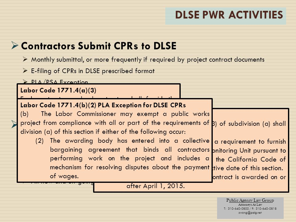 DLSE PWR ACTIVITIES Contractors Submit CPRs to DLSE