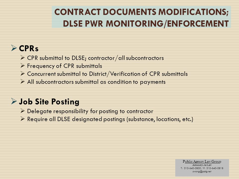 CONTRACT DOCUMENTS MODIFICATIONS; DLSE PWR MONITORING/ENFORCEMENT