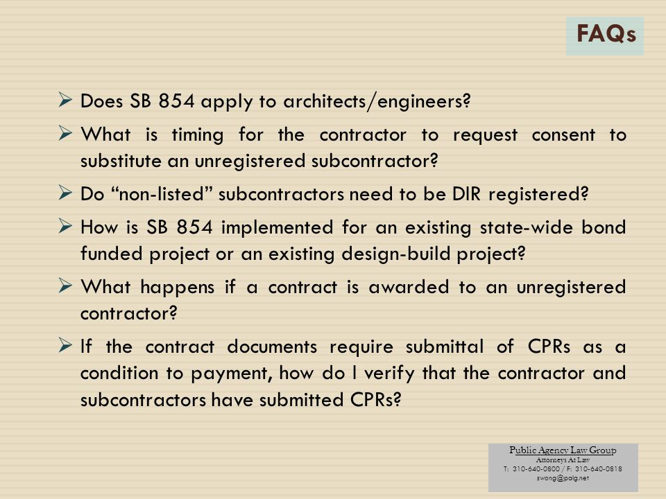 FAQs Does SB 854 apply to architects/engineers