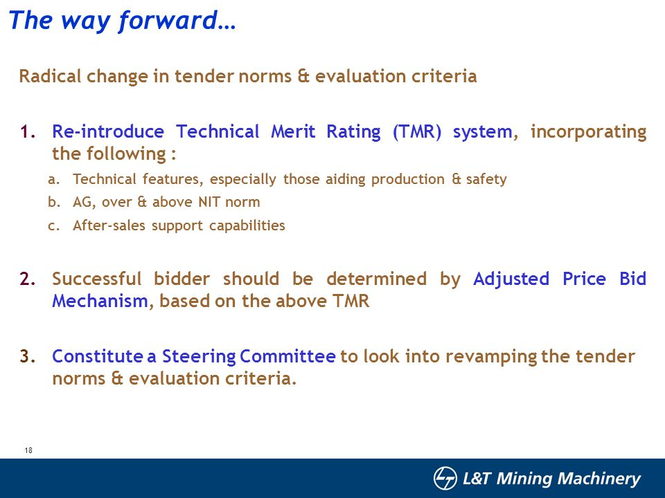 The way forward… Radical change in tender norms & evaluation criteria