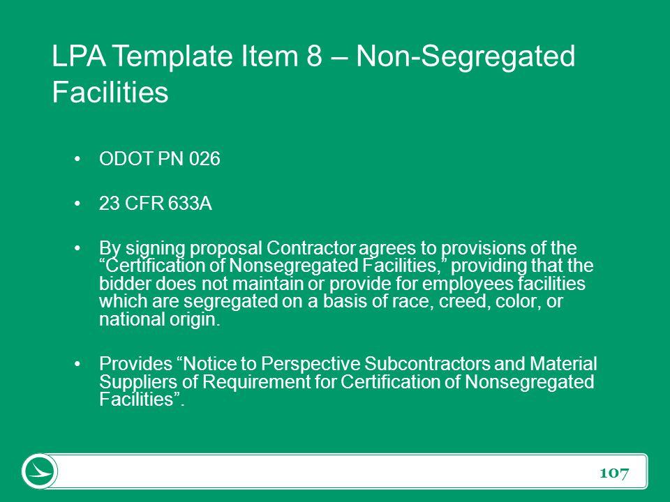 LPA Template Item 8 – Non-Segregated Facilities