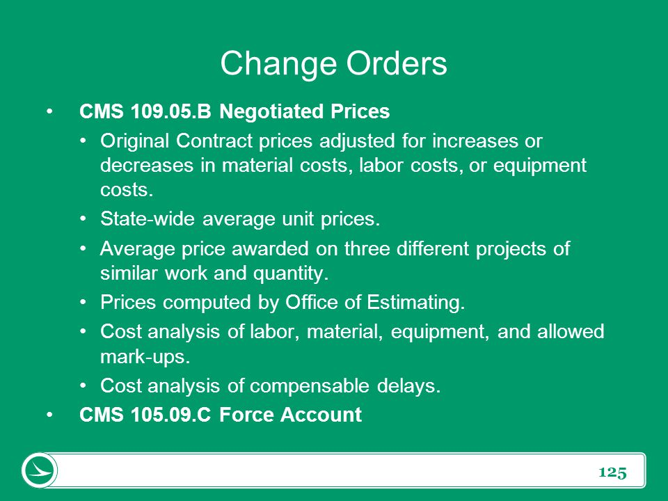 Change Orders CMS 109.05.B Negotiated Prices