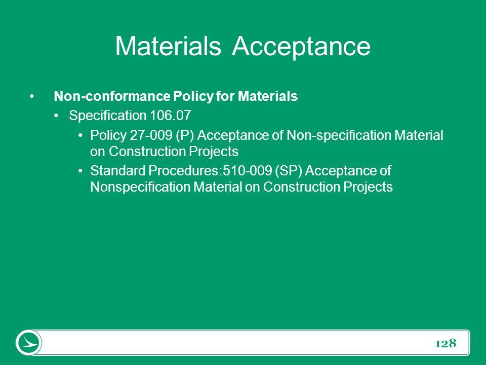 Materials Acceptance Non-conformance Policy for Materials