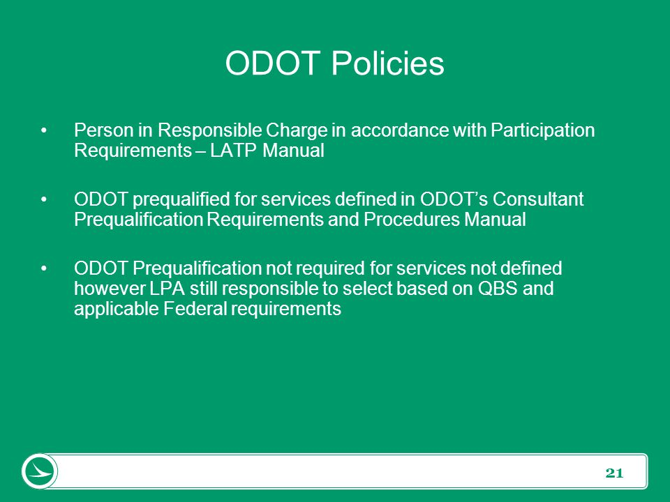 ODOT Policies Person in Responsible Charge in accordance with Participation Requirements – LATP Manual.