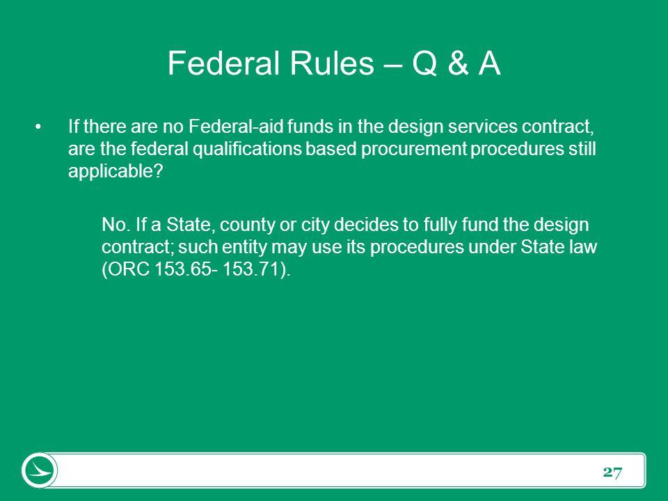 Federal Rules – Q & A
