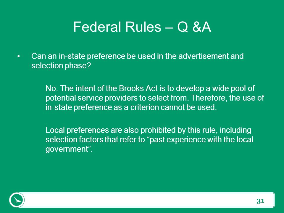 Federal Rules – Q &A Can an in-state preference be used in the advertisement and selection phase