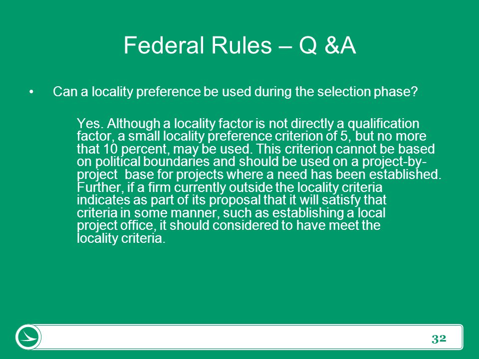 Federal Rules – Q &A Can a locality preference be used during the selection phase