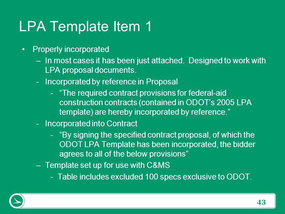 LPA Template Item 1 Properly incorporated