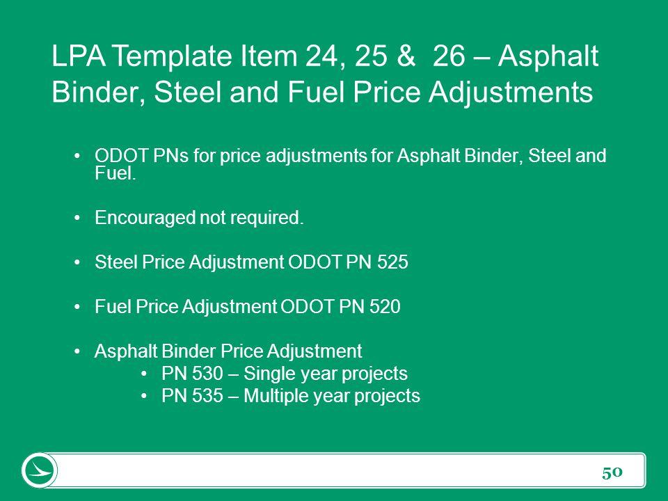 LPA Template Item 24, 25 & 26 – Asphalt Binder, Steel and Fuel Price Adjustments