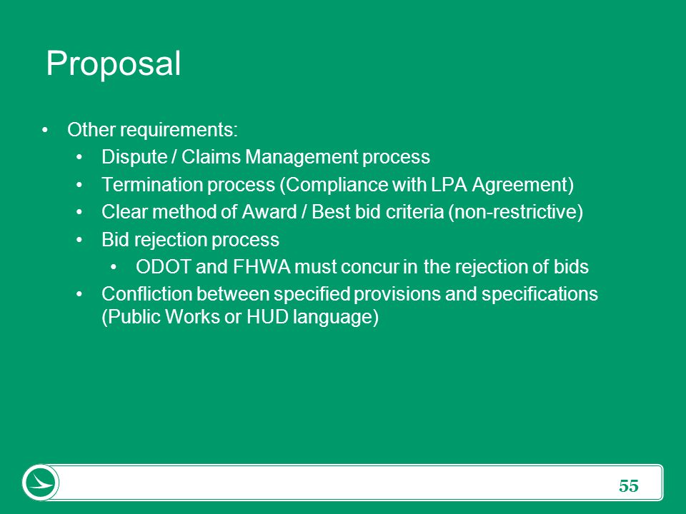 Proposal Other requirements: Dispute / Claims Management process