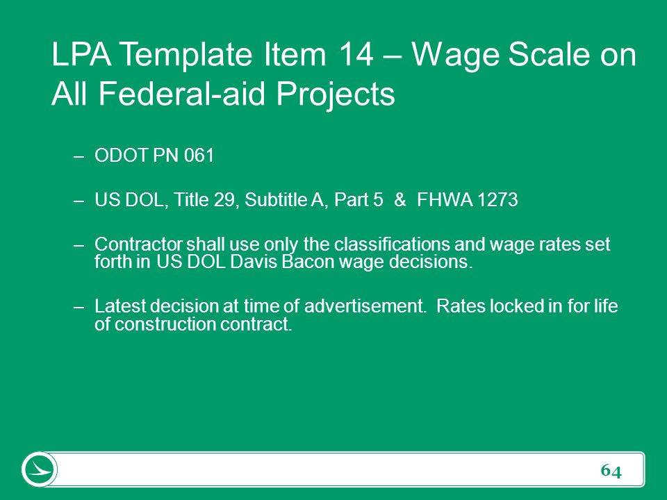 LPA Template Item 14 – Wage Scale on All Federal-aid Projects