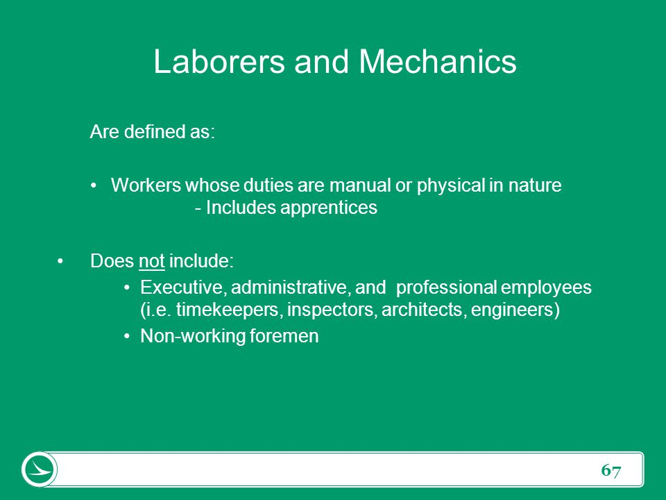 Laborers and Mechanics