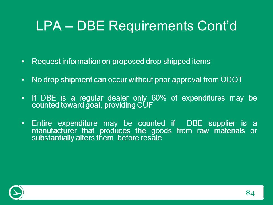 LPA – DBE Requirements Cont'd