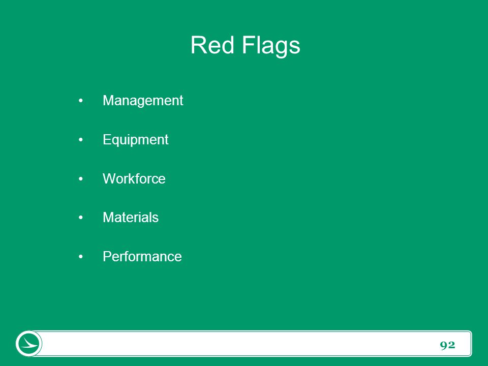 Red Flags Management Equipment Workforce Materials Performance