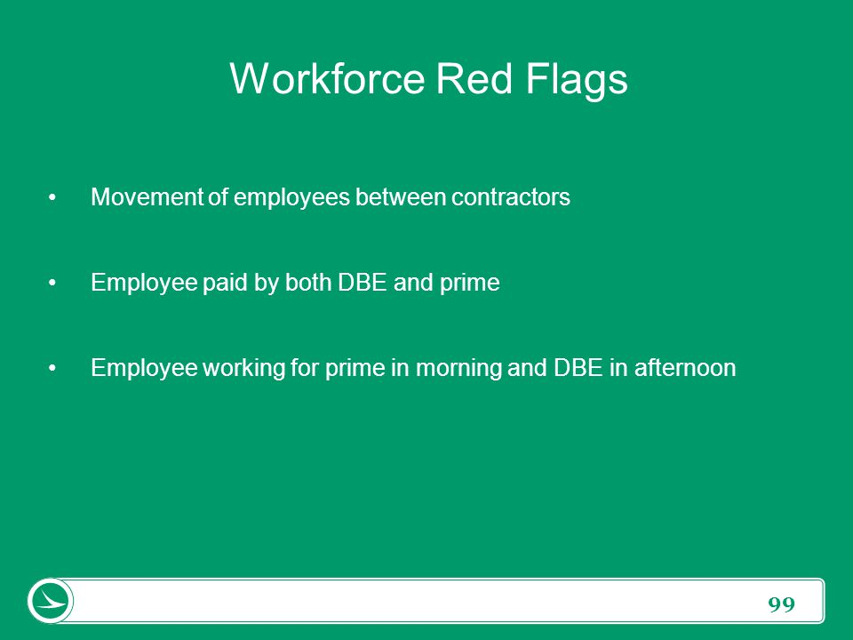 Workforce Red Flags Movement of employees between contractors