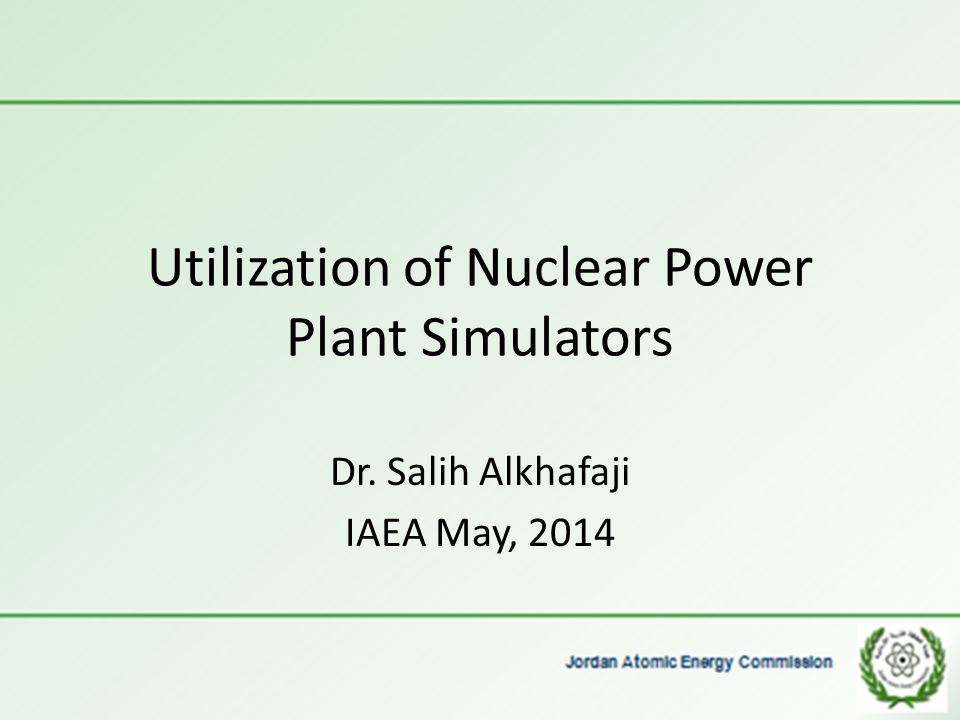 Utilization of Nuclear Power Plant Simulators