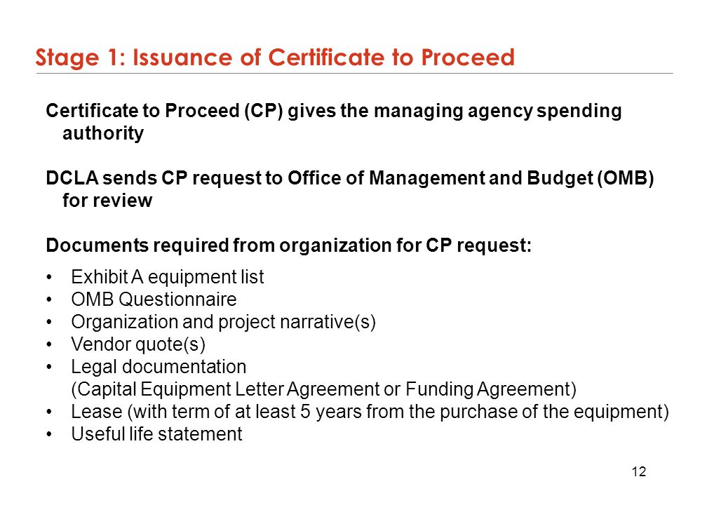 Stage 1: Issuance of Certificate to Proceed