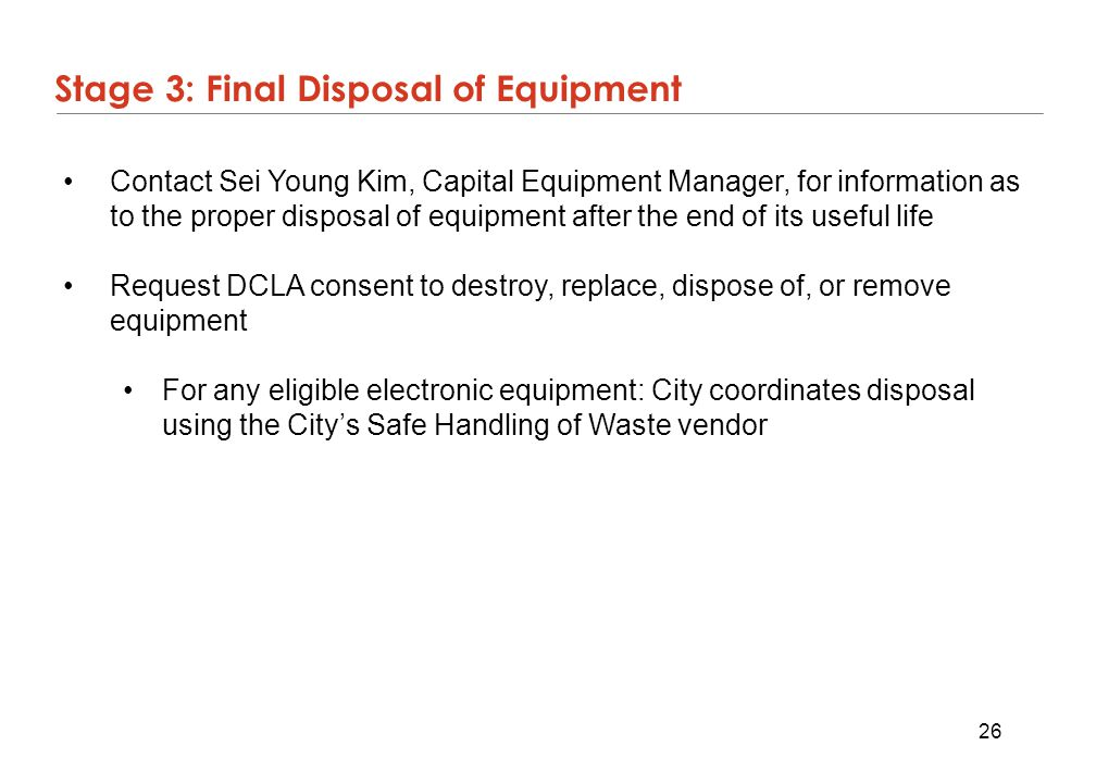 Stage 3: Final Disposal of Equipment