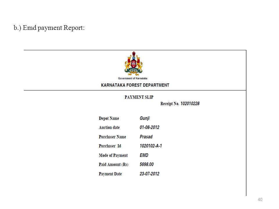 b.) Emd payment Report:
