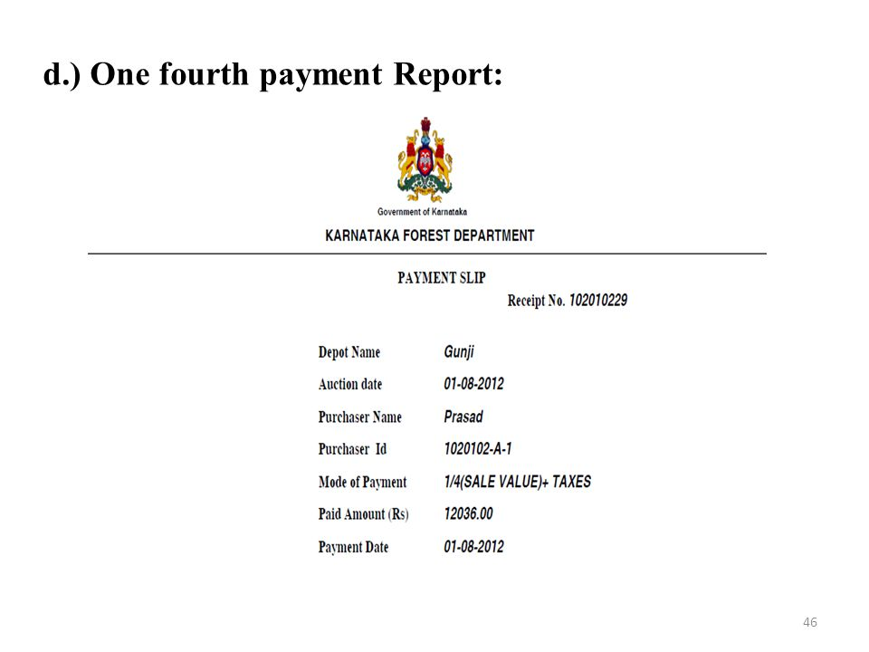 d.) One fourth payment Report: