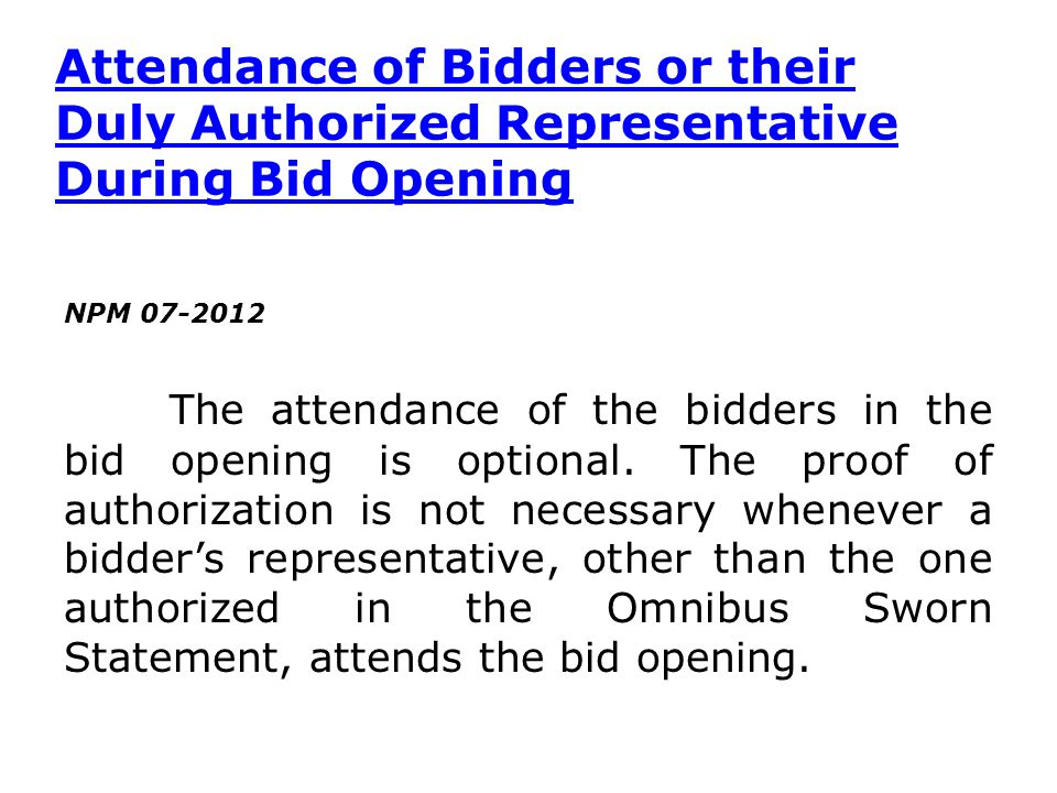 Attendance of Bidders or their Duly Authorized Representative During Bid Opening