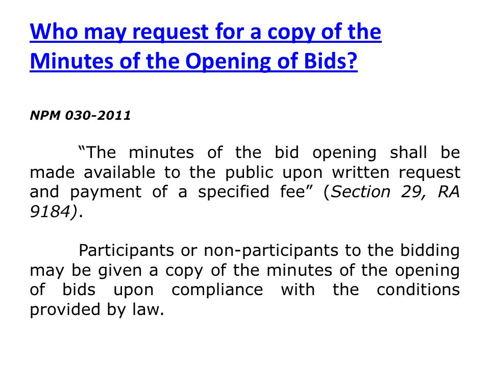Who may request for a copy of the Minutes of the Opening of Bids