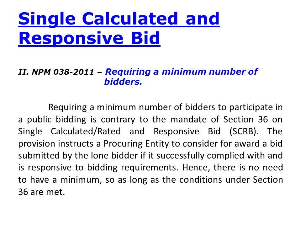 Single Calculated and Responsive Bid
