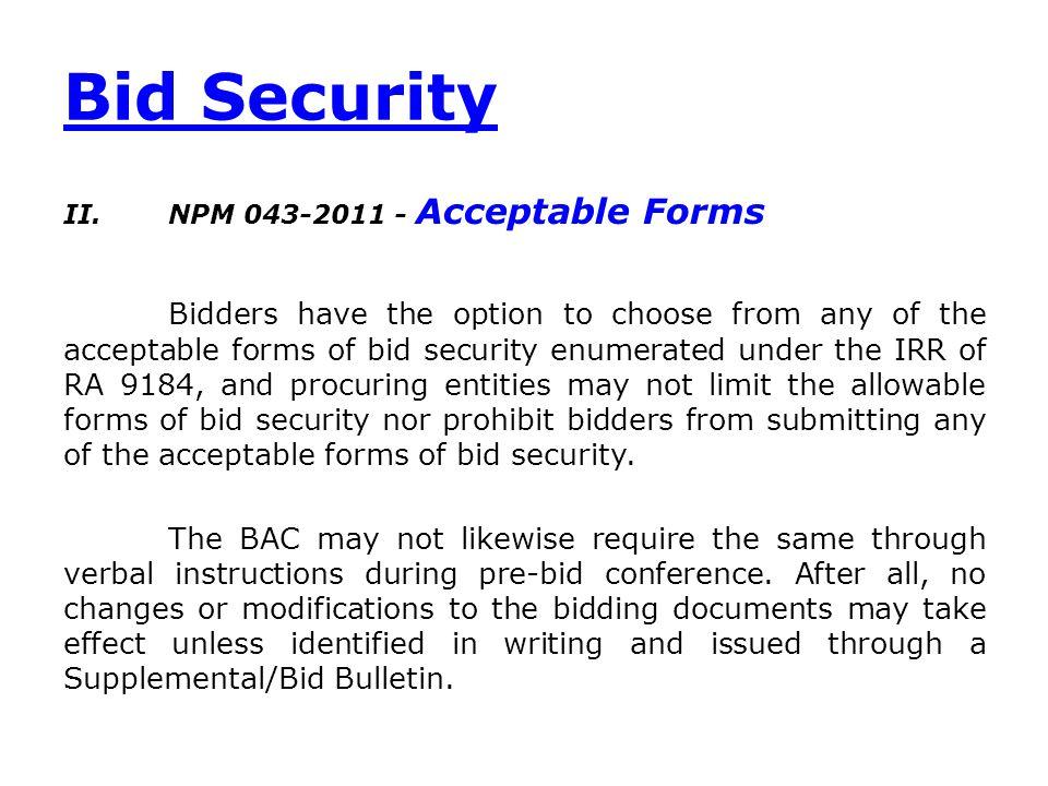 Bid Security NPM 043-2011 - Acceptable Forms.