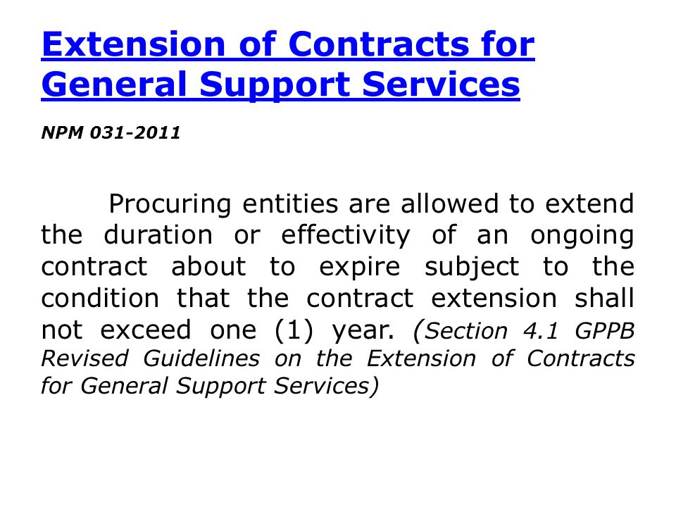 Extension of Contracts for General Support Services