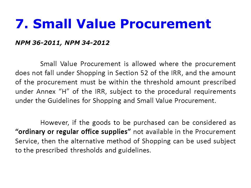 7. Small Value Procurement