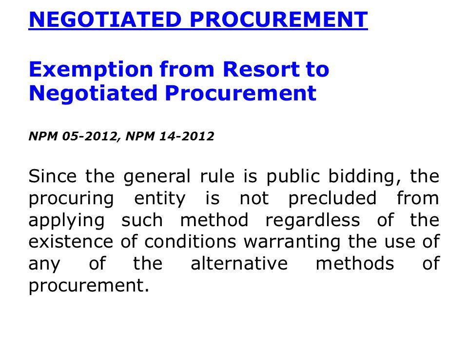 NEGOTIATED PROCUREMENT Exemption from Resort to Negotiated Procurement