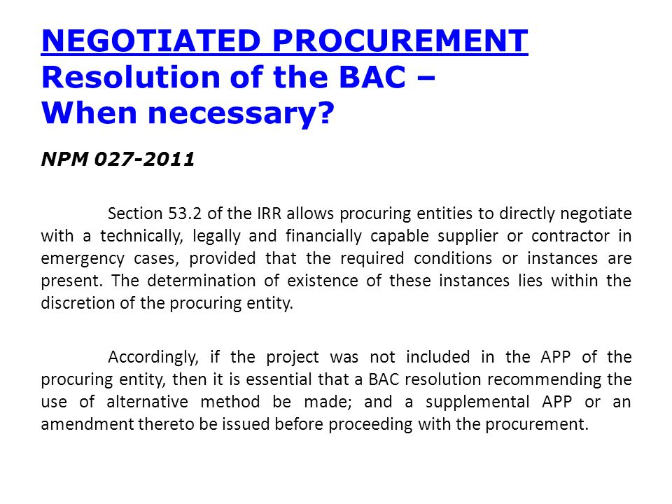 NEGOTIATED PROCUREMENT Resolution of the BAC – When necessary