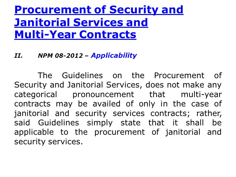 Procurement of Security and Janitorial Services and Multi-Year Contracts