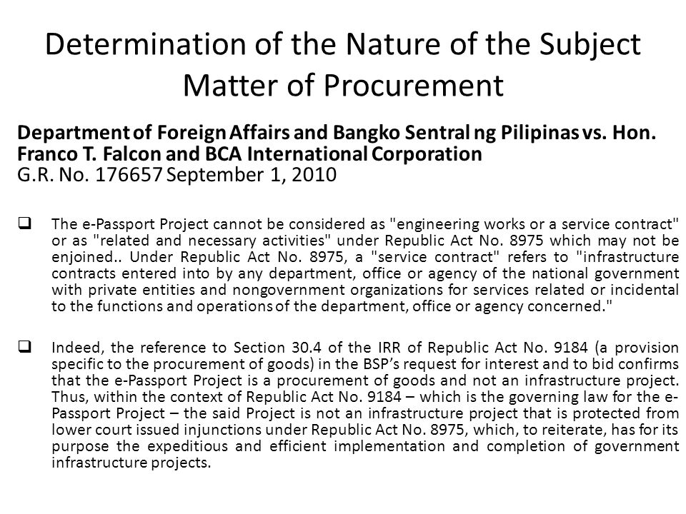 Determination of the Nature of the Subject Matter of Procurement