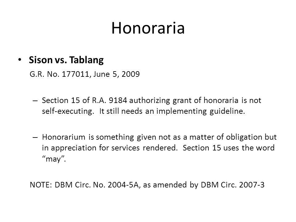 Honoraria Sison vs. Tablang G.R. No. 177011, June 5, 2009