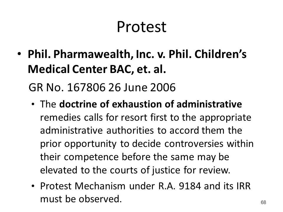 Protest Phil. Pharmawealth, Inc. v. Phil. Children's Medical Center BAC, et. al. GR No. 167806 26 June 2006.