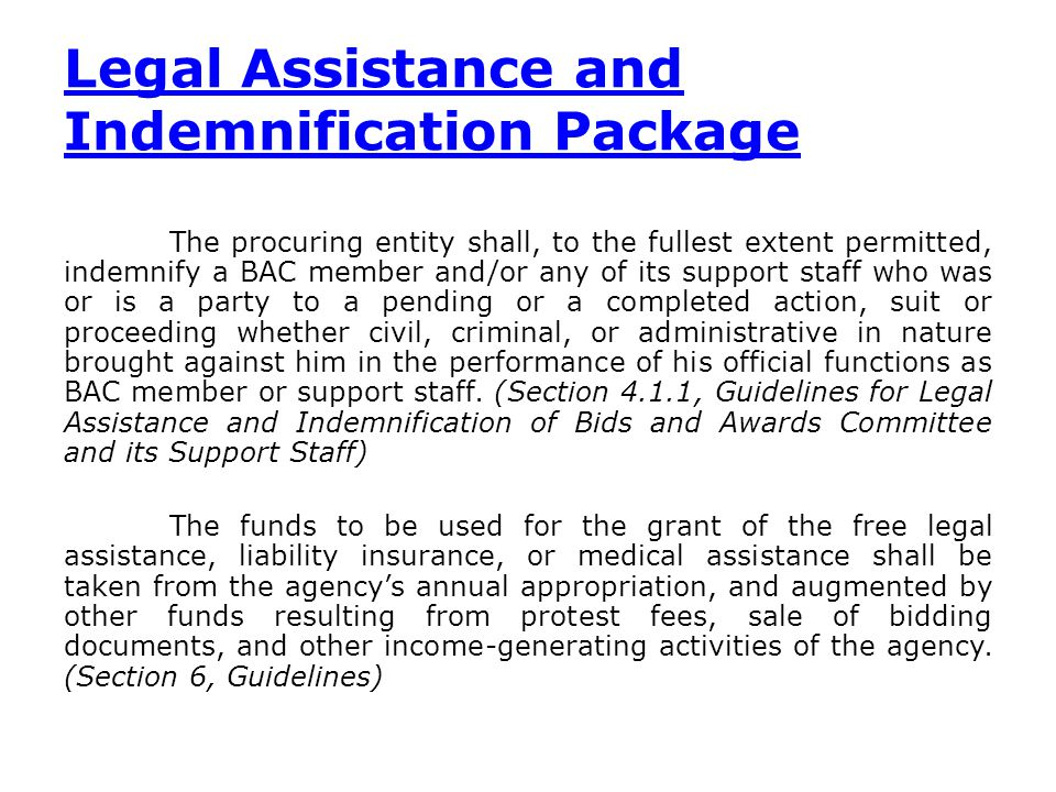 Legal Assistance and Indemnification Package