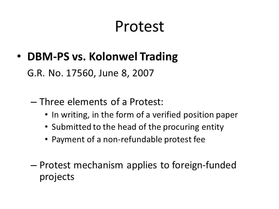 Protest DBM-PS vs. Kolonwel Trading G.R. No. 17560, June 8, 2007