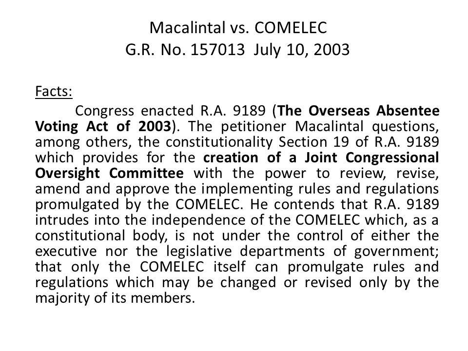 Macalintal vs. COMELEC G.R. No. 157013 July 10, 2003