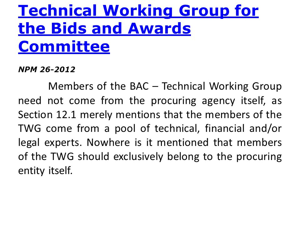 Technical Working Group for the Bids and Awards Committee