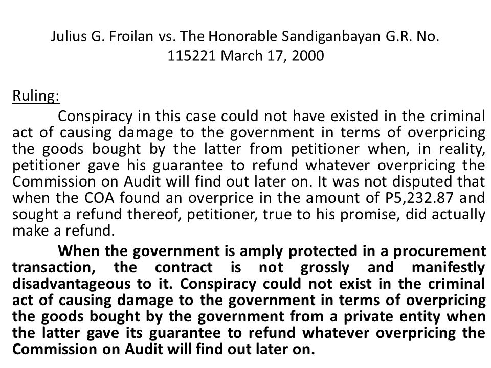 Julius G. Froilan vs. The Honorable Sandiganbayan G. R. No