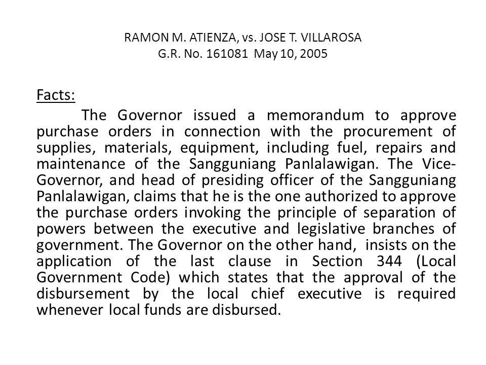 RAMON M. ATIENZA, vs. JOSE T. VILLAROSA G.R. No. 161081 May 10, 2005